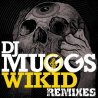 Wikid (feat. Chuck D & Jared from HED PE) - Remixes