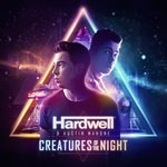 Hardwell teams up with pop artist Austin Mahone for latest single 'Creatures of the Night'