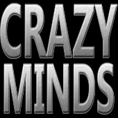 CRAZY MINDS