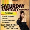 SATURDAY FANTASY★★Aug 2nd @ Mafia Pub @1pm-1am ft. ELECTRO SMASHERS
