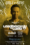 Girls & Boys present Laidback Luke