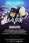 Girls & Boys ft Savant + Fight Clvb