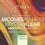 Moody presents: Jacques Renault & Krystal Klear