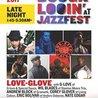 BBR@JazzFest: LOVEGLOVE(GLove, CGlover,EBolivar,ABlock+more)