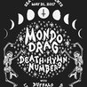 Mondo Drag, Death Hymn Number 9, Buffalo Tooth {Sea Witch}