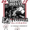 Trapped Under Ice / Fury / Freedom / Departed / Illusion at Underground Art