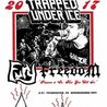 Trapped Under Ice, Fury, Freedom at Underground Arts