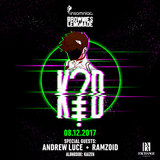 K?D with Andrew Luce & Ramzoid at Exchange
