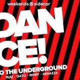 Dance To The Underground: Nacho Ruiz DJ + Nenazza