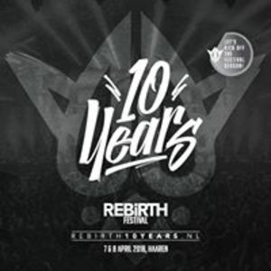 Rebirth Festival 2018 - 10 Years Ceremony