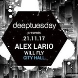 Deeptuesday w/ Alex Lario + Will Fly