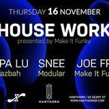 House Work ft. Papa Lu, Snee & Joe Fro