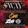 SWAY Nightclub Thanksgiving Eve w/ DJ Zog & DJ Def