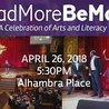 Read More, Be More - A Celebration of Arts and Literacy