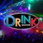 DRINK HOUSTON