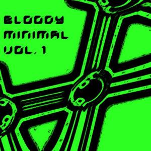 Bloody Minimal Volume 1