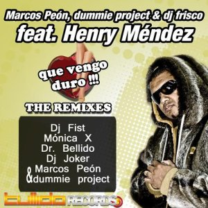 Que Vengo Duro!!! (The Remixes)