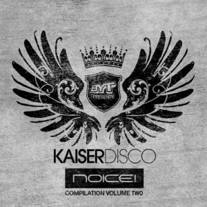 Kaiserdisco Noice Volume 2