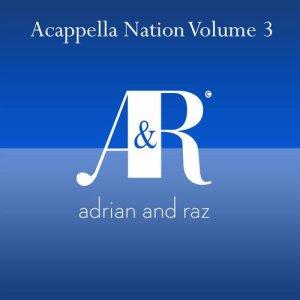 Acappella Nation Volume 3