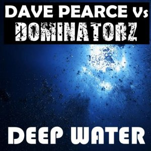 Deep Water (Dave Pearce vs Dominatorz)