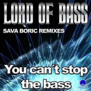 You Can't Stop the Bass