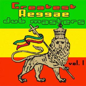 Greatest Reggae Dub Masters Vol. 1 (Disc 2)