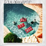 Listen to the first track off GTA's upcoming album, 'Get It All' with Wax Motif