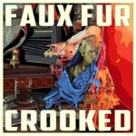 Faux Fur – Crooked EP