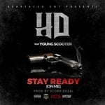 "Young Scooter Assists HD On His New Single ""Stay Ready (On Me)"""