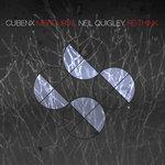 Cubenx 'Mercurial' (Neil Quigley Re-Think)