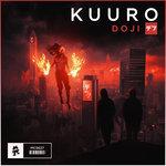 "KUURO Releases Dark, Groovy Track ""Doji"""