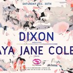 End 2017 with a Bang with Maya Jane Coles and Dixon at Club Space in Miami