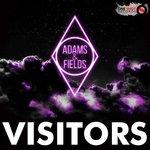 Nicholas Adams & Joachim Fields – Visitors