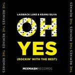"""""""Oh Yes,"""" Laidback Luke & Keanu Silva Unleash 3-Pack Remix EP [LISTEN]"""