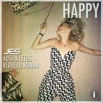 JES, Austin Leeds, & Redhead Roman – Happy
